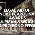 Legal Aid of North Carolina Awards Shipman & Wright for Pro Bono Efforts