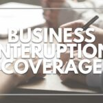 Business Interruption Coverage for Coronavirus Related Losses