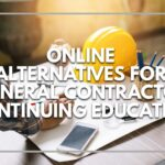 Online Alternatives Offered for North Carolina General Contractor Continuing Education Requirements