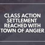 Settlement reached in certified class action with the Town of Angier